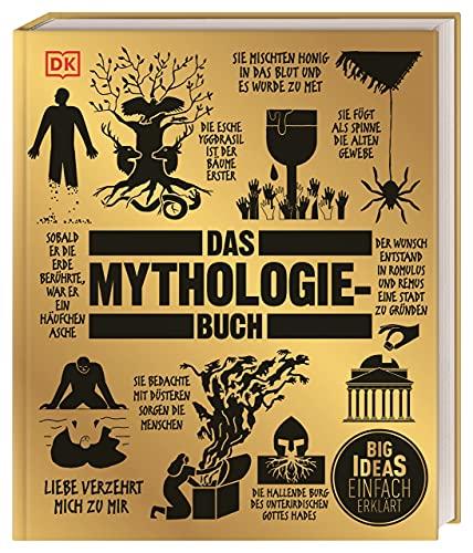 Big Ideas. Das Mythologie-Buch: Big Ideas – einfach erklärt