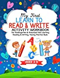 My First Learn To Read & Write Activity Workbook: For Kindergarten & Preschool Kids Learning Reading & Writing. Tracing Practice Book.   Ages 3-5 (Learn to Read and Write)