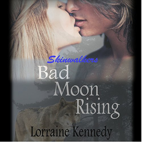 Bad Moon Rising     Skinwalkers Trilogy, Book 1               By:                                                                                                                                 Lorraine Kennedy                               Narrated by:                                                                                                                                 Jennifer Knighton                      Length: 5 hrs and 6 mins     29 ratings     Overall 3.5