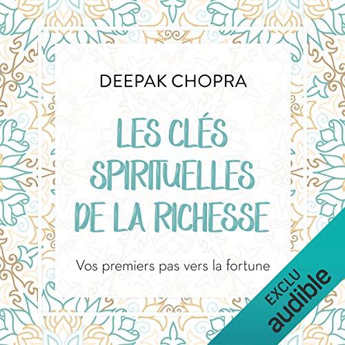 Couverture de Les clés spirituelles de la richesse