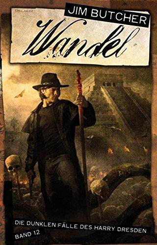 Butcher, J: Harry Dresden 12 Wandel