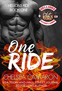One Ride: Hellions Motorcycle Club (The Hellions Ride Series Book 1) by [Chelsea Camaron]