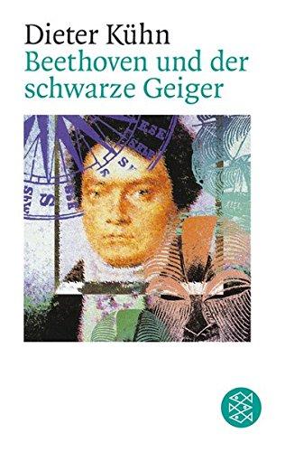 Beethoven und der schwarze Geiger: Roman