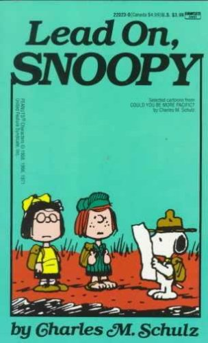 [Lead on, Snoopy] [by: Charles M Schulz]