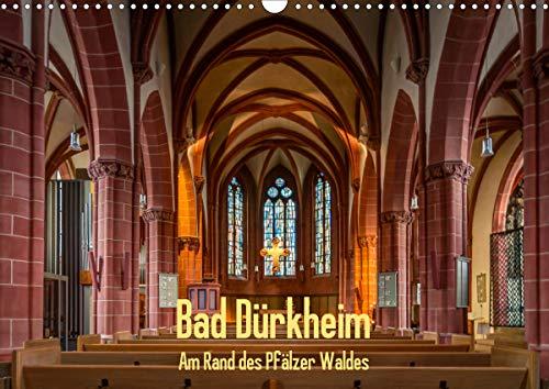 Bad Dürkheim – Am Rand des Pfälzer Waldes (Wandkalender 2021 DIN A3 quer)
