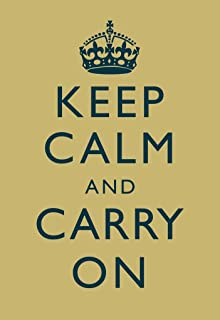 Keep Calm Carry On Motivational Inspirational WWII British Morale Muted Yellow Cubicle Locker Mini Art Poster 8x12