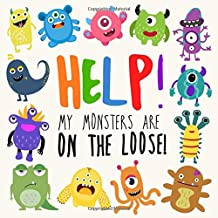 Help! My Monsters Are on the Loose!: A Where's Wally Style Book for 2-4 Year Olds PDF