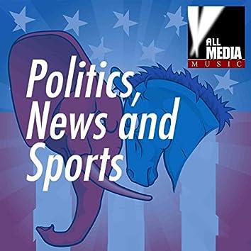 Politics, News & Sports