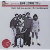 Esco Dal Mio Corpo E Ho Molta Paura (CD+PAL DVD)