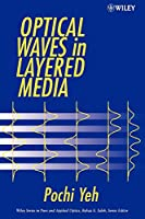 Optical Waves in Layered Media (Wiley Series in Pure and Applied Optics)