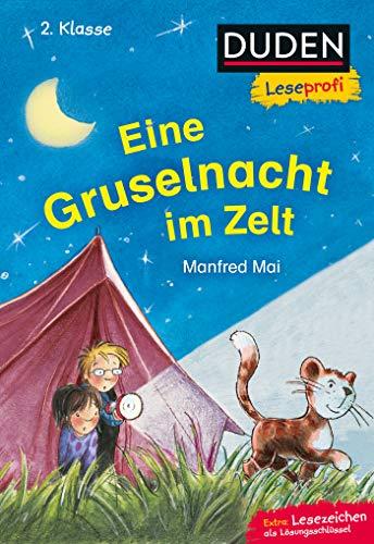 Duden Leseprofi – Eine Gruselnacht im Zelt, 2. Klasse: Kinderbuch für Erstleser ab 7 Jahren (Lesen lernen 2. Klasse, Band 23)