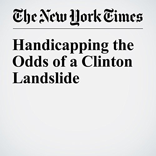 Handicapping the Odds of a Clinton Landslide audiobook cover art