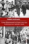 Camps d'internement en France, 1939-1940 par Marchand