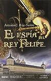 El espía del rey Felipe (Umbriel tabla rasa)