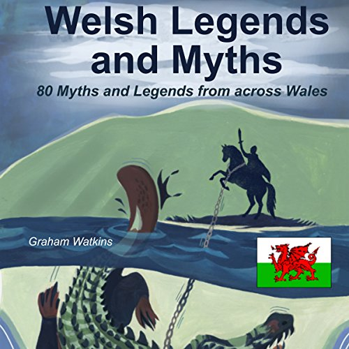 Welsh Legends and Myths audiobook cover art