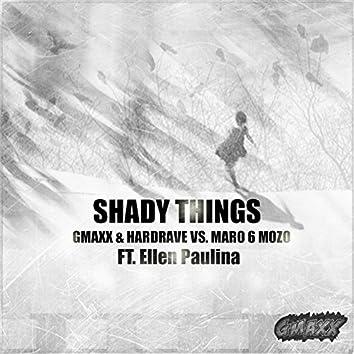 Shady Things (feat. Ellen Paulina)