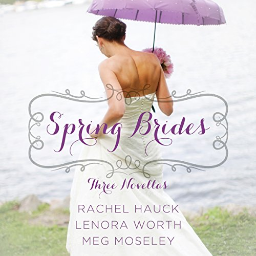 Spring Brides     A Year of Weddings Novella Collection              By:                                                                                                                                 Rachel Hauck,                                                                                        Lenora Worth,                                                                                        Meg Moseley                               Narrated by:                                                                                                                                 Julie Carr,                                                                                        Christy Ragland,                                                                                        Amber Quick                      Length: 8 hrs and 38 mins     Not rated yet     Overall 0.0