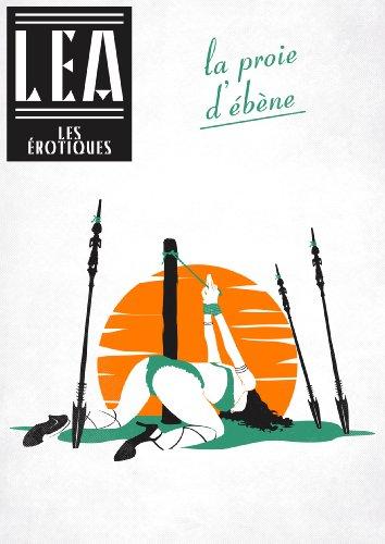La proie d'ébène (French Edition)