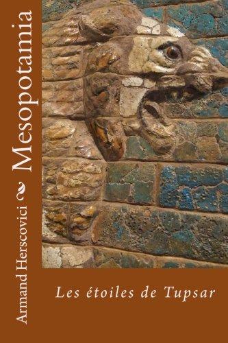 Mesopotamia: Les étoiles de Tupsar