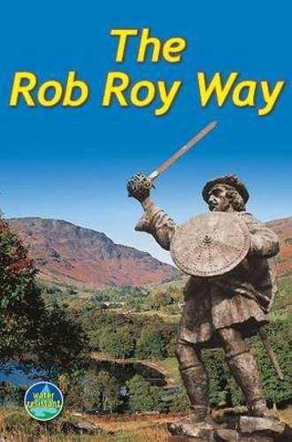 Rob Roy Way: From Drymen to Pitlochry