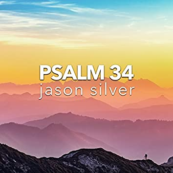 Taste and See, Psalm 34:1-11, 22