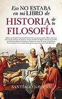 Eso no estaba en mi libro de historia de la filosofia / That Was Not in My History Book of Philosophy