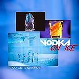 Vodka on Ice