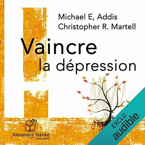 Vaincre la dépression  audiobook cover art