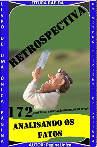 RETROSPECTIVA ANALISANDO OS FATOS: ANALISANDO OS FATOS (Portuguese Edition)