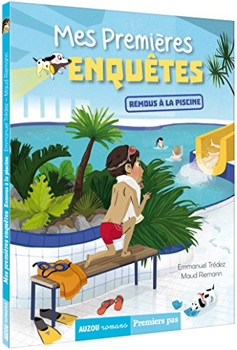Mes premieres enquetes 4/Remous a la piscine (Auzou romans Premiers pas)