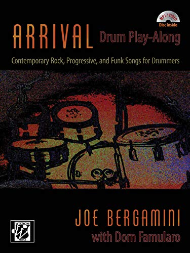 Arrival Drum Play-Along: Contemporary Rock, Progressive, and Funk Songs for Drummers