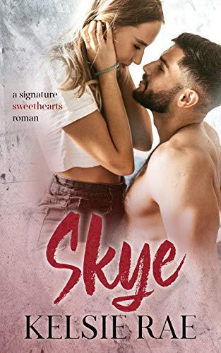 Skye (signature sweethearts romans)