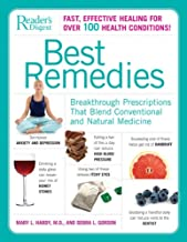 Best Remedies: Breakthrough Prescriptions that Blend Conventional and Natural Medicine