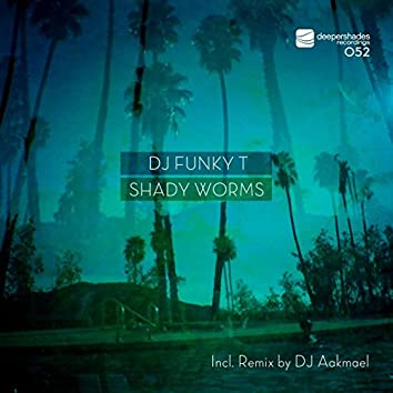 Shady Worms