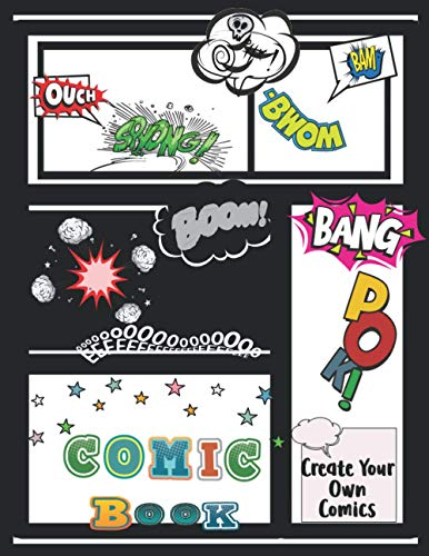 Comic Book: Blank Comic Album For Collecting Your Story And Draw Your...