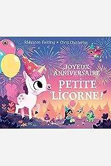 Joyeux anniversaire, petite licorne ! Hardcover