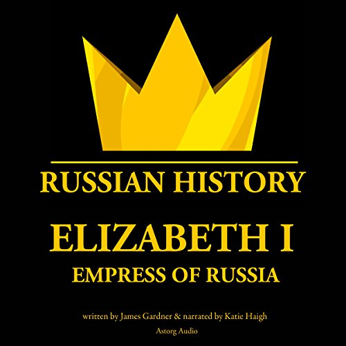 Elizabeth I, Empress of Russia audiobook cover art