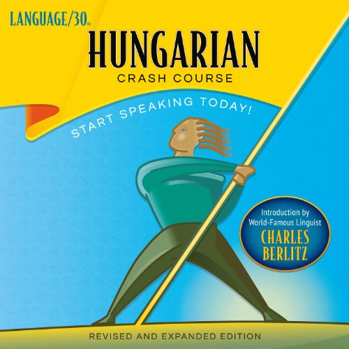 Hungarian Crash Course by LANGUAGE/30 audiobook cover art