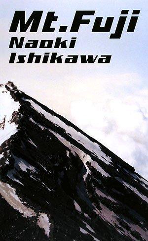 石川直樹 写真集 Mt.Fuji