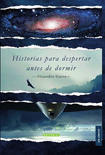 Historias para despertar antes de dormir (Spanish Edition)