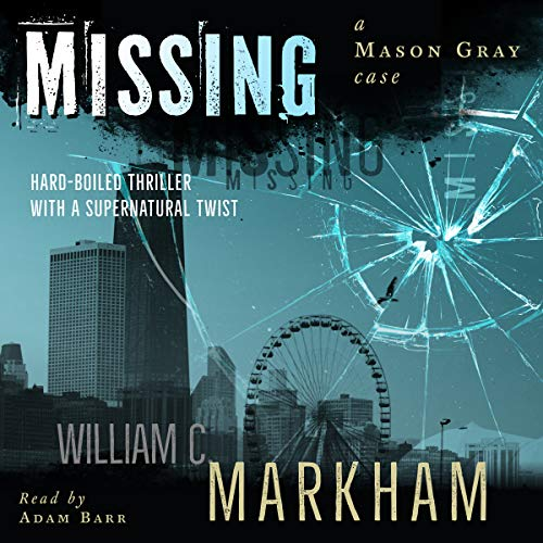 Missing: A Mason Gray Case audiobook cover art