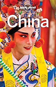Lonely Planet China (Travel Guide) by [Lonely Planet, Damian Harper, Piera Chen, David Eimer, Daisy Harper, Trent Holden, Shawn Low, Tom Masters, Emily Matchar, Bradley Mayhew]