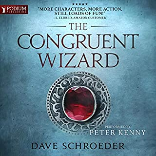 The Congruent Wizard     The Congruent Mage Series, Book 2              Written by:                                                                                                                                 Dave Schroeder                               Narrated by:                                                                                                                                 Peter Kenny                      Length: 12 hrs and 49 mins     1 rating     Overall 5.0