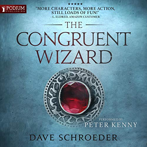 The Congruent Wizard     The Congruent Mage Series, Book 2              By:                                                                                                                                 Dave Schroeder                               Narrated by:                                                                                                                                 Peter Kenny                      Length: 12 hrs and 49 mins     5 ratings     Overall 4.0