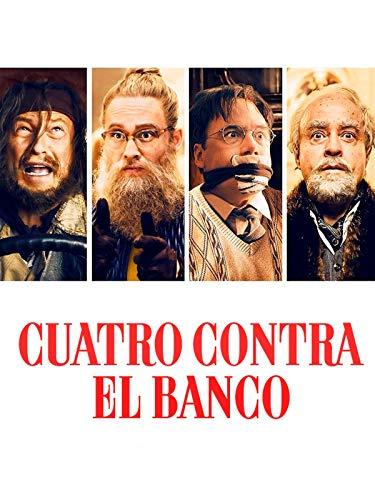 Cuatro Contra el Banco (Four Against The Bank)