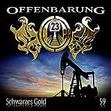 Offenbarung 23: Schwarzes Gold