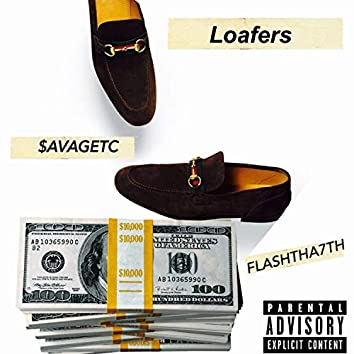 Loafers (feat. Flashtha7th)