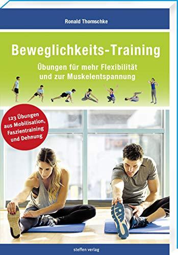 Beweglichkeits-Training: Übungen für mehr Flexibilität und zur Muskelentspannung