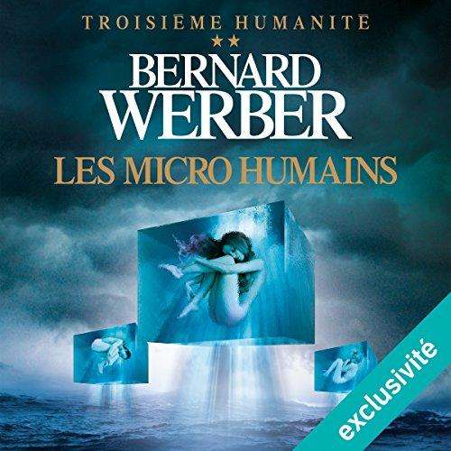 Les micro humains audiobook cover art