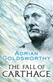 The Fall of Carthage (Cassell Military Paperbacks)